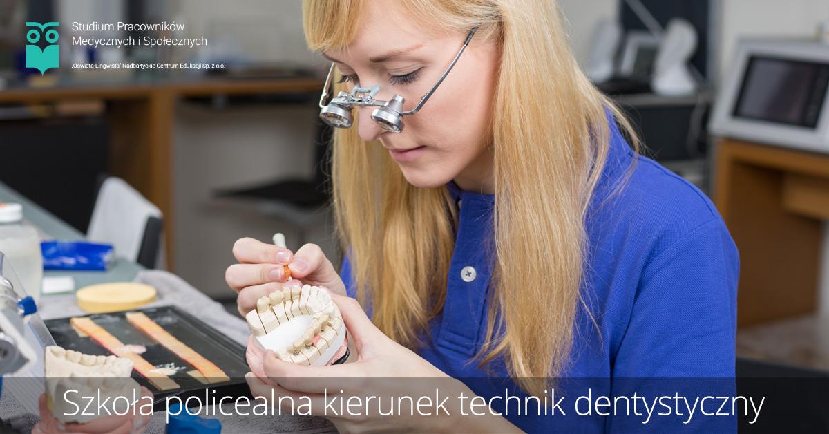 Szkoła policealna kierunek technik dentystyczny