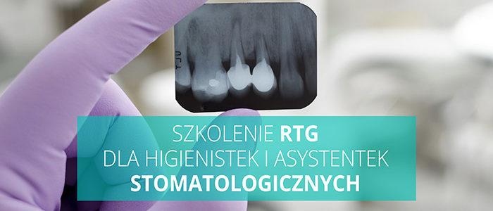 Szkolenie RTG dla higienistek i asystentek stomatologicznych 09.12.2018