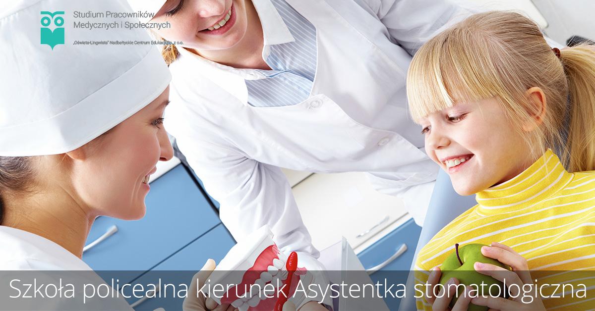Szkoła policealna kierunek asystentka stomatologiczna
