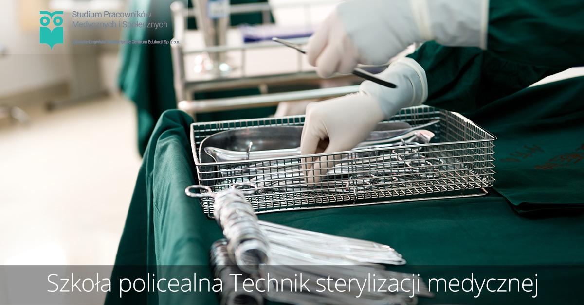 Szkoła policealna kierunek technik sterylizacji medycznej